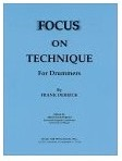 Frank Derrick: Focus On Technique